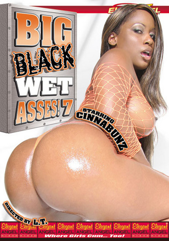 Big Black Wet Asses 7 - Elegant Angel - FyreTV