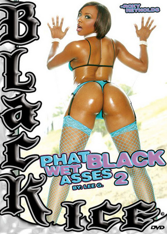 Phat Black Wet Asses 2