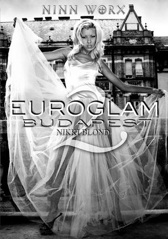 Euroglam 2 Budapest Nikki Blond