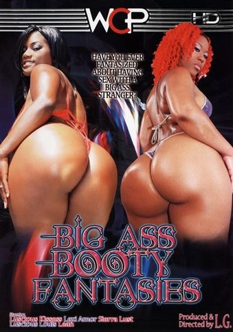 Big booty fantasies