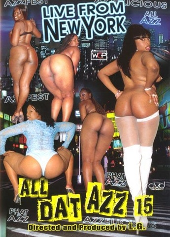 All Dat Azz 15