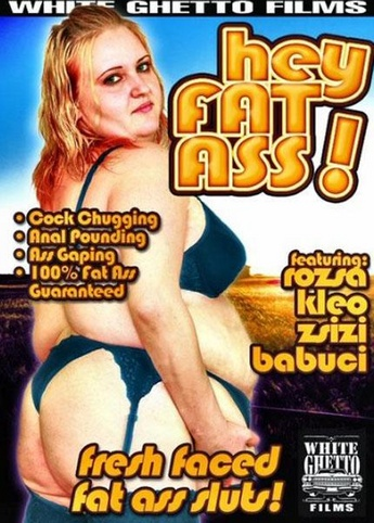 Hey Fat Ass from White Ghetto front cover