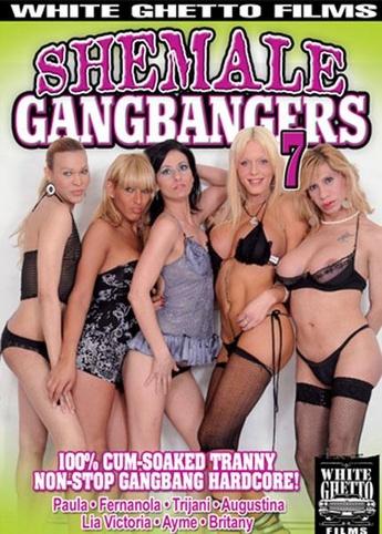 She Male Gangbangers 7