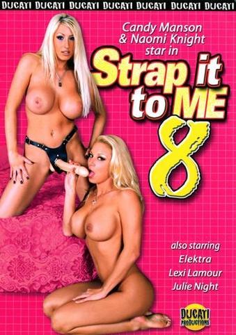 Strap It To Me 8