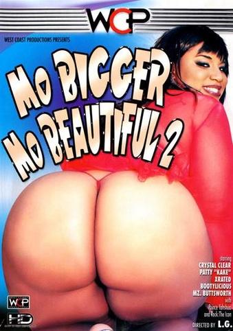 Mo Bigger Mo Beautiful 2