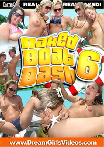 Naked Boat Bash 6 from DreamGirls front cover