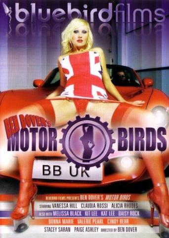 Ben Dovers Motor Birds from Bluebird Films front cover