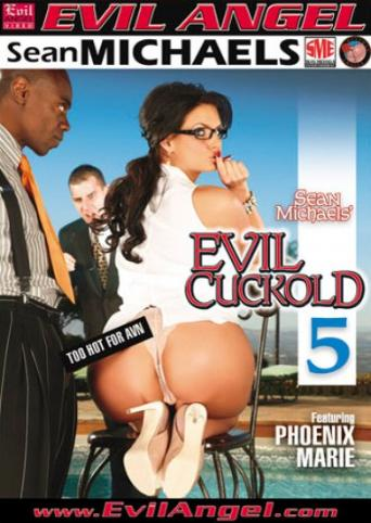 Evil Cuckold 5 from Evil Angel front cover