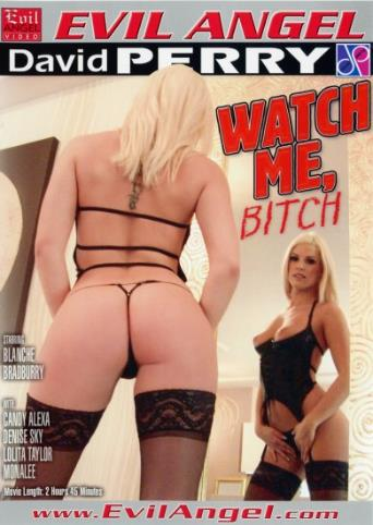 Watch Me Bitch from Evil Angel front cover