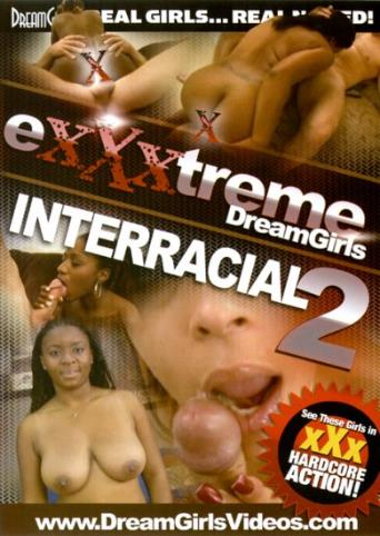 EXXXtreme Dreamgirls Interracial 2 from DreamGirls front cover