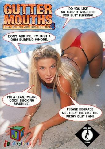 Gutter Mouths Dirty Whores With Filthy Mouths 4 from JM Productions front cover