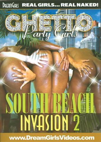 Ghetto Party Girls South Beach Invasion 2 from DreamGirls front cover
