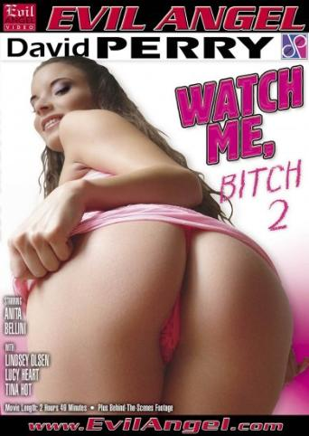Watch Me Bitch 2 from Evil Angel front cover