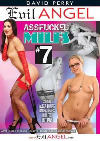 Assfucked MILFs 7 from Evil Angel front cover