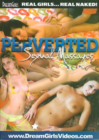 Perverted Sexual Massages from DreamGirls front cover