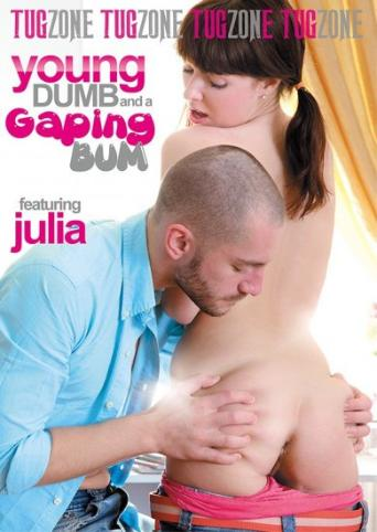 Young Dumb And A Gaping Bum from Tug Zone front cover