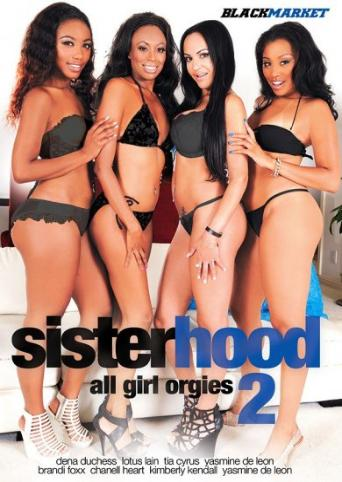 Sisterhood All Girl Orgies 2 from Black Market front cover