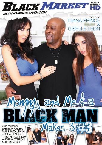 Mommy And Me And A Black Man Makes 3 3 from Black Market front cover