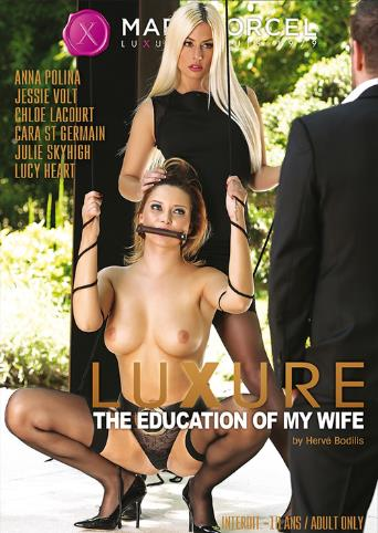 Luxure The Education Of My Wife from Marc Dorcel front cover
