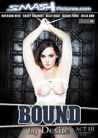 Bound By Desire Act 3 from Smash Pictures front cover