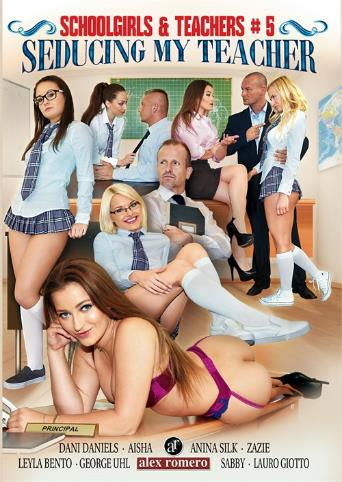 Schoolgirls And Teachers 5 Seducing My Teacher from Alex Romero front cover