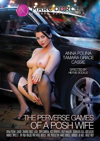 The Perverse Games Of A Posh Wife from Marc Dorcel front cover