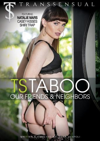 Ts Taboo Our Friends And Neighbors from Transsensual front cover
