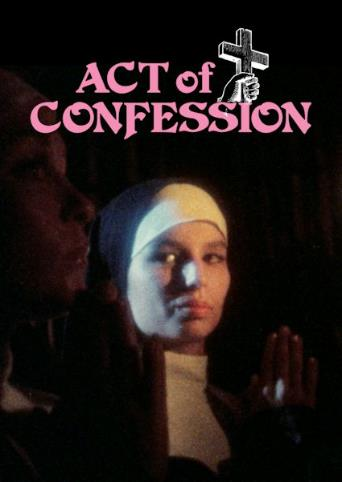 Act Of Confession from Vinegar Syndrome front cover